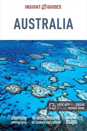 Insight Guides Australia - Australia Travel Guide