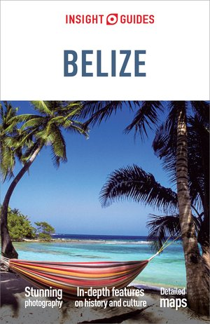 Insight Guides: Belize