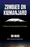 Zombies On Kilimanjaro