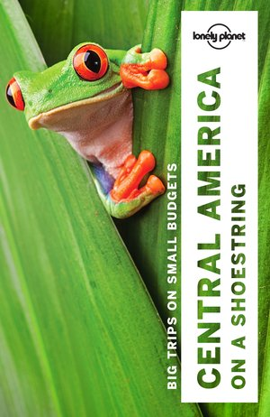 Lonely Planet Central America on a Shoestring dr 9