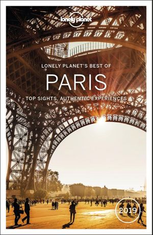 Lonely Planet Best of Paris 2019 3e