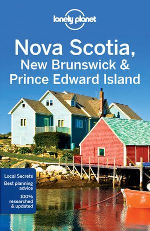 Lonely Planet Nova Scotia, New Brunswick 4e