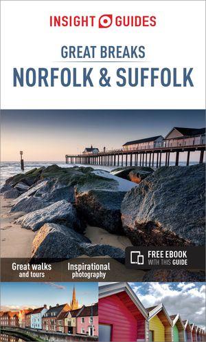 Norfolk & Suffolk great breaks guides