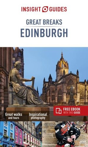 Insight Guides Great Breaks Edinburgh