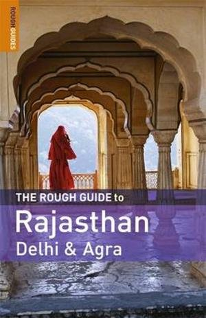 Rough Guide To Rajasthan, Delhi And Agra