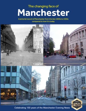 Changing Face Of Manchester (2nd Edition)