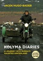 Kolyma Diaries