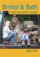 Bristol & Bath - A Dog Walker's Guide