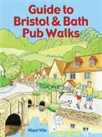 Guide To Bristol & Bath Pub Walks