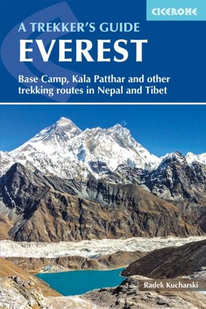 Everest a trekker's guide routes in Nepal & Tibet