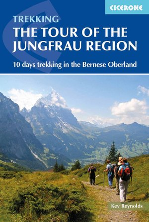 Tour Of The Jungfrau Region
