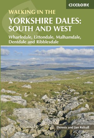 Walking In The Yorkshire Dales: South And West