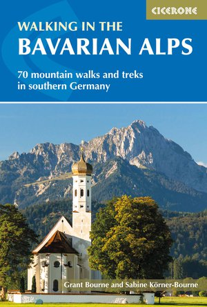 Bavarian Alps walking guide 85 mountain walks & treks