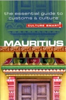 Mauritius - Culture Smart! The Essential Guide To Customs & Culture