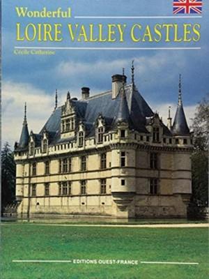 Wonderful Loire Valley Castles