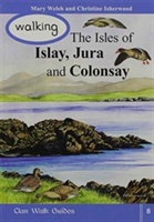 Walking The Isles Of Islay,jura And Colonsay