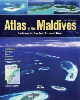 Atlas Of The Maldives Atoll Editions