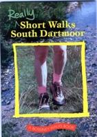 Really Short Walks South Dartmoor