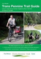 Ultimate Trans Pennine Trail Guide