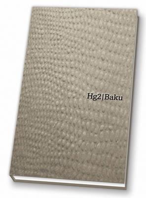 Baku Hedonist Guide Hg2