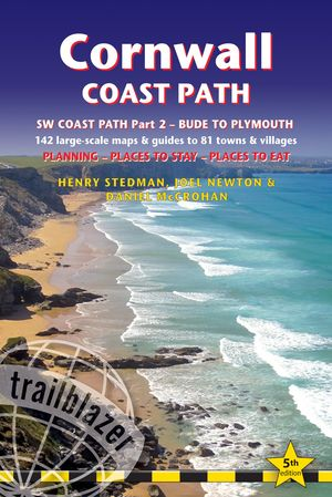 Cornwall Coast Path (trailblazer British Walking Guide)