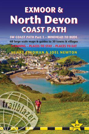 Exmoor & North Devon Coast Path, South-west-coast Path Part 1: Minehead To Bude (trailblazer British Walking Guide)