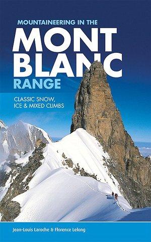 Mountenairing In The Mont Blanc Range