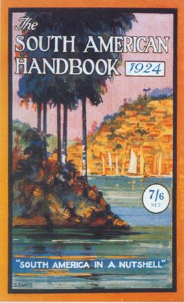 South American Handbook 1924 - Replica Edition