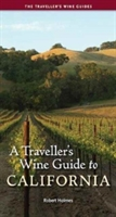 Traveller's Wine Guide To California