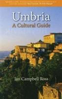 Umbria A Cultural Guide