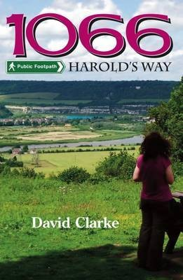 1066 Harold's Way David Clarke