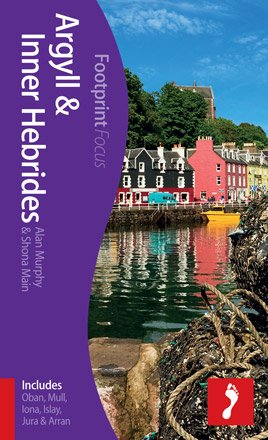 Argyll & Inner Hebrides Footprint Focus Guide