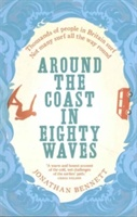 Around The Coast In Eighty Waves