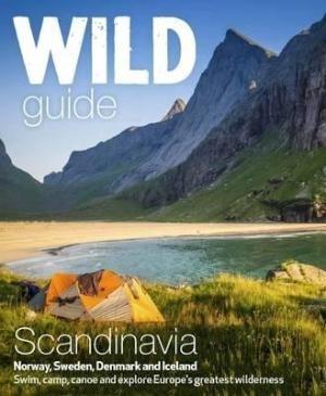 Wild Guide Scandinavia (norway, Sweden, Iceland And Denmark)