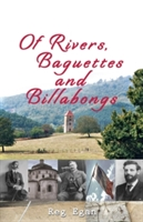 Of Rivers, Baguettes And Billabongs