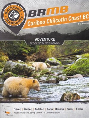 Cariboo Chilcotin Coast Bc Backroad Mapbook
