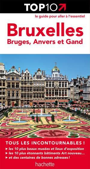 Bruxelles / Bruges / Anvers / Gand