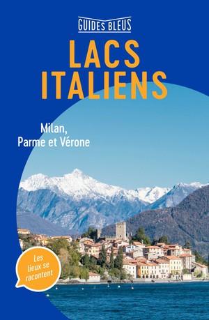 Lacs Italiens / Milan / Parme  / Vérone