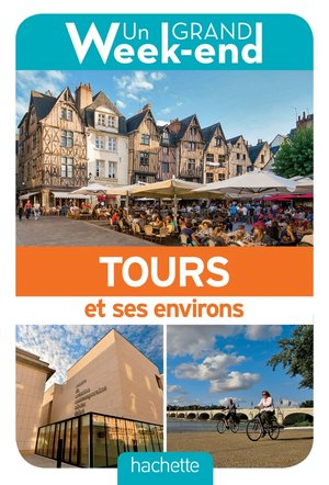 Tours & ses environs