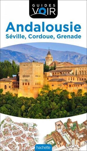 Andalousie Séville / Cordoue / Grenade
