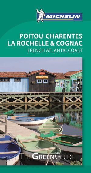Poitou-charentes La Rochelle & Cognac - Michelin Guide Vert