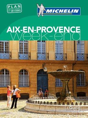 Aix-en-provence Michelin Week-end