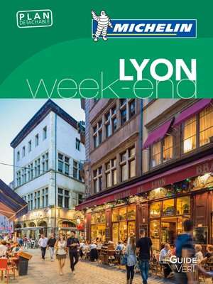 Lyon Week-end Michelin Fra