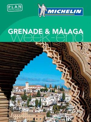 Grenade, Malaga week-end