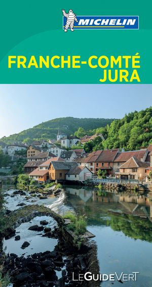 Franche-comte Jura - Michelin Guide Vert