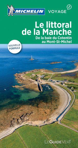 Le Littoral De La Manche Guide Vert