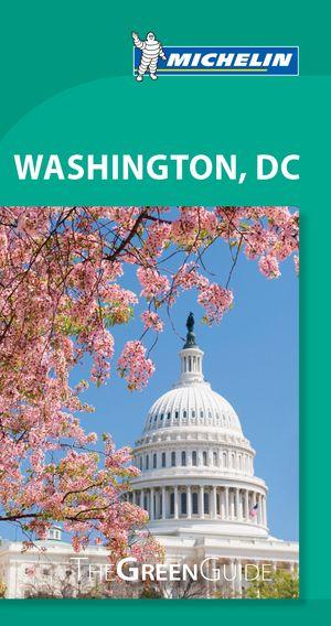 Washington Dc - Michelin Green Guide
