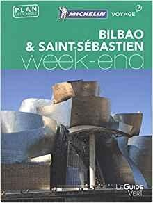Bilbao - San-Sébastien week-end