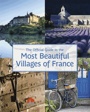 Most Beautiful Villages Of France Flammarion