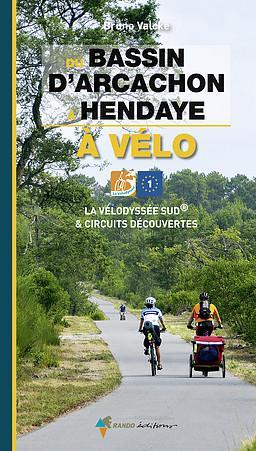 Bassin d'Arcachon à Hendaye à vélo
